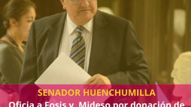 Photo of Senador Huenchumilla oficia a Fosis y Desarrollo Social por donación de alimentos de la CPC y manejo de datos de los beneficiarios